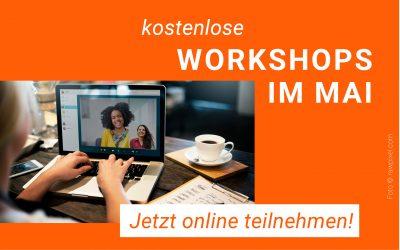 Neue Workshop-Formate im Mai